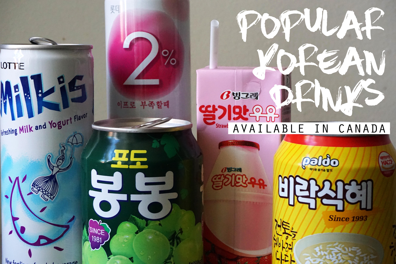 Popular Korean Drinks Available In Canada Korea Canada Blog